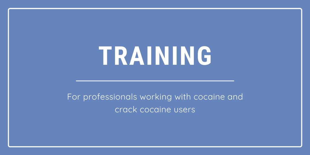 Cocaine & Crack Cocaine Training